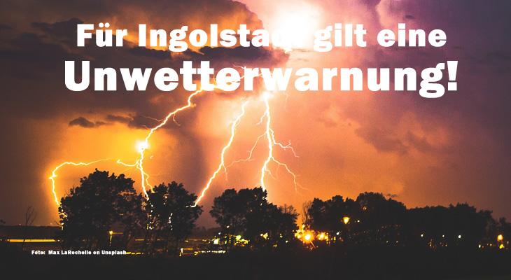 Update: Warnung aufgehoben -  Ingolstadt: Unwetterwarnung Stufe 3 von 4